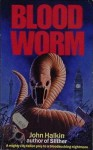 Blood Worm - John Halkin