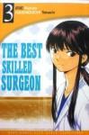 The Best Skilled Surgeon Vol. 3 - Kenzo Irie, Takashi Hashiguchi