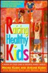 Raising Healthy Kids - Michio Kushi