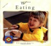 Eating (English–Urdu) (Small World series) - Gwenyth Swain, Gwenyth Swain, Gulshan Iqbal