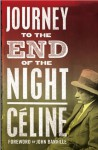 Journey to the End of the Night (Alma Classics) - Louis-Ferdinand Céline, Ralph Manheim, John Banville