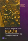 Extrapolating Evidence of Health Information Technology Savings and Costs - Federico Girosi, Richard Scoville, Robin Meili