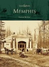 Memphis (TN) (Then & Now) - Robert W. Dye