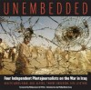 Unembedded: Four Independent Photojournalists on the War in Iraq - Ghaith Abdul-Ahad, Rita Leistner