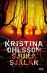 Sjuka själar - Kristina Ohlsson