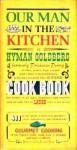 Our Man In the Kitchen is Hyman Goldberg: A Superb New Cook Book - Hyman Goldberg, William Hogarth