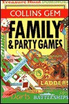 Family & Party Games (Collins Gem) - The Diagram Group