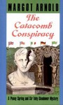 The Catacomb Conspiracy - Margot Arnold
