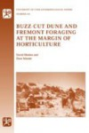 Buzz-Cut Dune And Fremont Foraging at the Margin of Horticulture - David B. Madsen, Dave N Schmitt