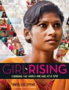 Girl Rising: Changing the World One Girl at a Time - Tanya Lee Stone