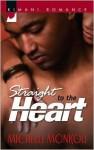 Straight to the Heart - Michelle Monkou