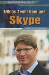 Niklas Zennstrom and Skype - Jason Porterfield