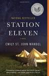 Station Eleven - Emily St. John Mandel