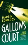 Gallows Court - Martin Edwards