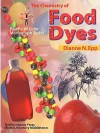 The Chemistry of Food Dyes (Palette of Color Series) (Palette of Color Series) - Dianne N. Epp, Mickey Sarquis