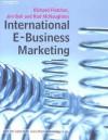 International E-Business Marketing - Richard Fletcher, Jim Bell