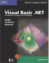 Microsoft Visual Basic .Net: Introductory Concepts and Techniques [With CDROM] - Gary B. Shelly, Thomas J. Cashman, Jeffrey J. Quasney