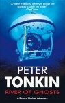 River of Ghosts - Peter Tonkin
