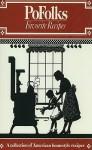 Pofolks' Favorite Recipes - William I. Kaufman