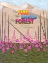 The Fire That Saved the Forest - Mike Donahue