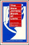 The New Jersey Book of Lists: A Sparkling Galaxy of New Jerseyana - Gerald Tomlinson, Ronald A. Mayer