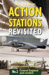Action Stations Revisited No.2: Central England and London - Michael J.F. Bowyer