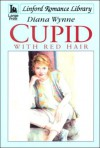 Cupid with Red Hair - Diana Wynne