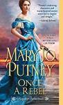 Once a Rebel - Mary Jo Putney