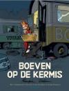 Boeven Op De Kermis - André Franquin, Jidéhem, José-Louis Bocquet, Frédéric Jannin, Serge Honorze