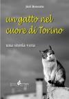 Un gatto nel cuore di Torino - Juri Bossuto