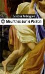 Meurtres sur le Palatin - Cristina Rodriguez