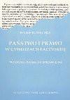 Państwo i prawo w cywilizacji łacińskiej - Feliks Koneczny