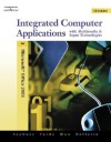 Integrated Computer Applications with Multimedia and Input Technologies [With CDROM] - Susie Van Huss, Connie M. Forde, Donna L. Woo