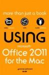 Using Microsoft Office for Mac 2011 - Yvonne Johnson