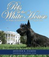 Pets at the White House: 50 Years of Presidents and Their Pets - Jennifer B. Pickens, Barbara Bush