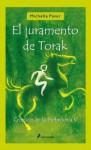 El Juramento De Torak - Michelle Paver, Patricia Antón de Vez
