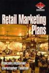 Retail Marketing Plans - Malcolm McDonald, Christopher Tideman