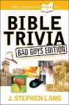 The Complete Book of Bible Trivia - J. Lang
