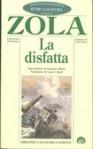 La disfatta (Les Rougon-Macquart, #19) - Émile Zola