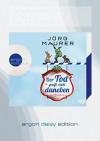 Der Tod greift nicht daneben (DAISY Edition): Alpenkrimi - Jörg Maurer, Jörg Maurer