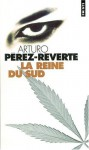 La Reine Du Sud - Arturo Pérez-Reverte