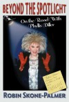 Beyond the Spotlight - On the Road With Phyllis Diller - Robin Skone-Palmer, Larry Edwards