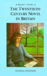 A Reader's Guide To The Twentieth Century Novel In Britain - Randall Stevenson