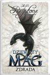 Dziewiąty Mag II. Zdrada - A. R. Reystone