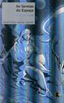 As Sereias Do Espaço (Coleção Ficção, Fantasia, Aventura) - Jorge Luiz Calife