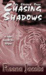Chasing Shadows (The Striped Ones, #2) - Reena Jacobs