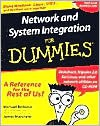 Network and System Integration for Dummies Network and System Integration for Dummies Network and System Integration for Dummies Network and System Integration for Dummies - Michael Bellomo