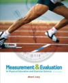 Measurement and Evaluation in Physical Education and Exercise Science (6th Edition) - Alan C. Lacy