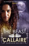 The Beast of Callaire - Saruuh Kelsey