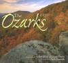 The Ozarks - Scott R. Avetta, Scott Avetta, Charles Gusewelle